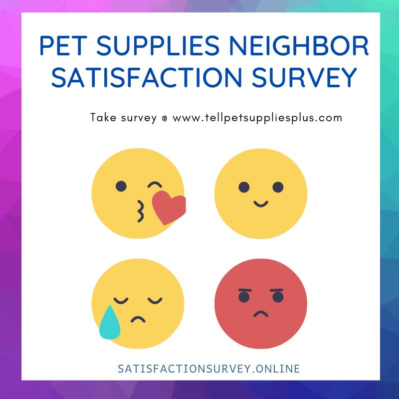 PET-SUPPLIES-NEIGHBOR-SATISFACTION-SURVEY-satisfactionsurvey-online